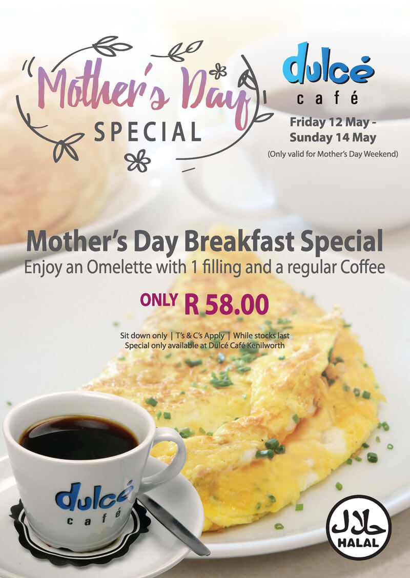 DULCE KENILWORTH MOTHERS DAY SPECIAL Hungry for Halaal