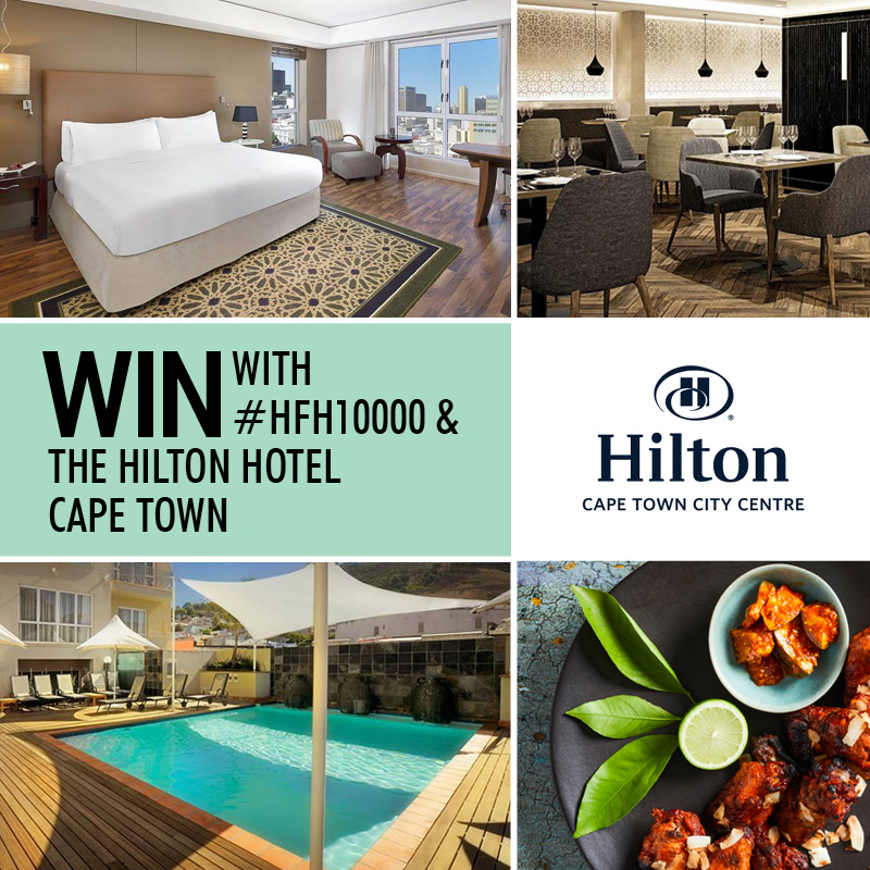 WIN with the HILTON HOTEL CAPE TOWN! #HFH10000